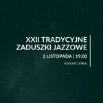 XXII TRADYCYJNE ZADUSZKI JAZZOWE(1)